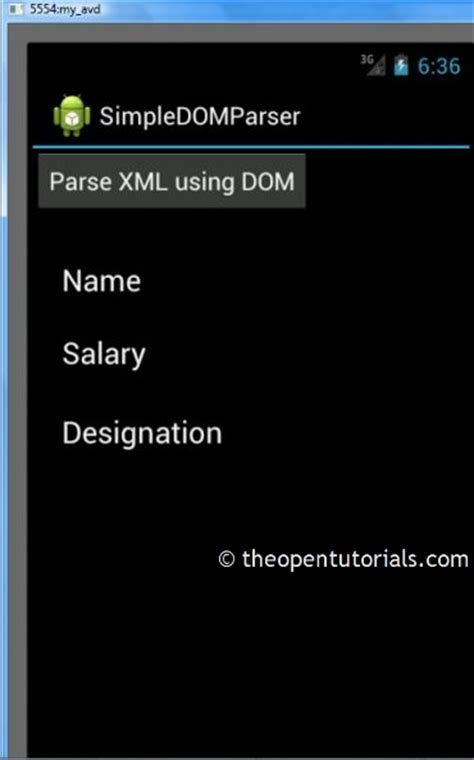 tutorial parsing xml android android simple xml dom parser 187 the open tutorials