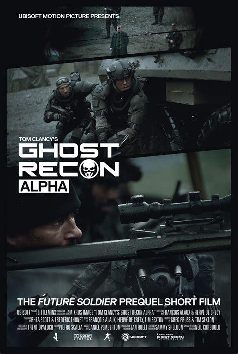film ghost recon alpha game news ghost recon alpha short film prequel to future