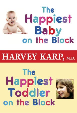 Dr Barnes Pediatrician The Happiest Baby On The Block And The Happiest Toddler On