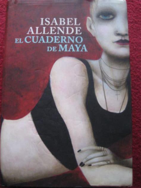 libro el cuaderno de maya el cuaderno de maya isabel allende como nuevo barato