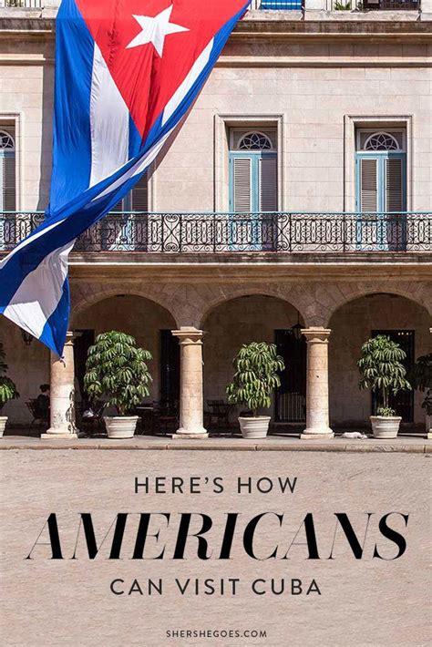 americans  travel  cuba heres