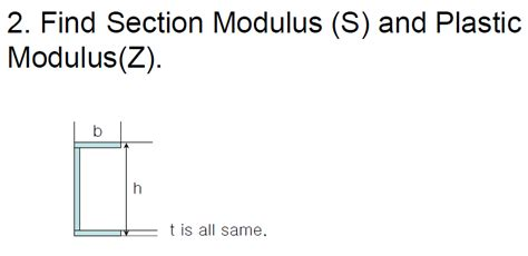 z section modulus find section modulus s and plastic modulus z chegg com