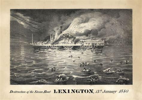 boat shop of lexington destruction of the steamboat lexington 13th january 1840