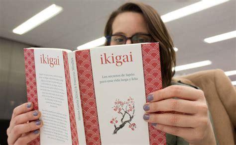 libro ikigai libros ikigai el best seller espa 241 ol traducido a 38 idiomas que aqu 237 pasa desapercibido