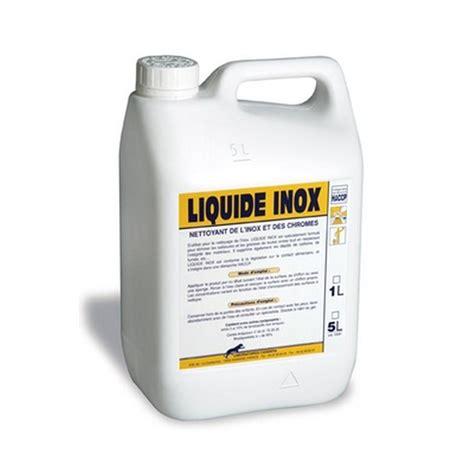Produit Pour Inox by Nettoyant Pour L Entretien Et Le Nettoyage Des Surfaces