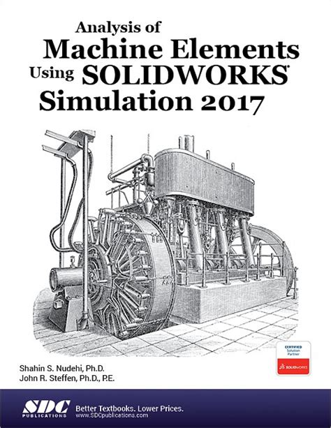 text book of the elements of machine work prepared for students in technical manual and trade schools and for the apprentice in the shop classic reprint books analysis of machine elements using solidworks simulation