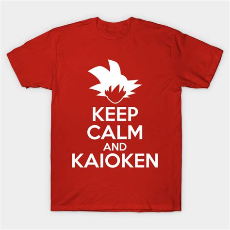 Tshirt Kaio Ken keep calm and kaioken z t shirt teepublic