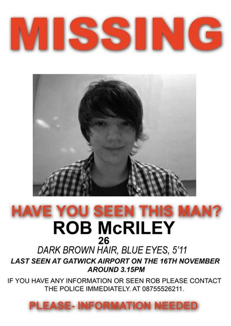 Missing People Posters 2015 Real Missing Posterscreating A Missing Poster For Rob Mcriley Post Free Missing Person Flyer Template