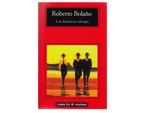 llengua abolida poesia completa 8499308988 los detectives salvajes leer en linea el desaf 237 o de leer los detectives salvajes en tres