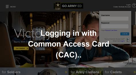 goarmyed help desk number can i use my common access card cac every time now that
