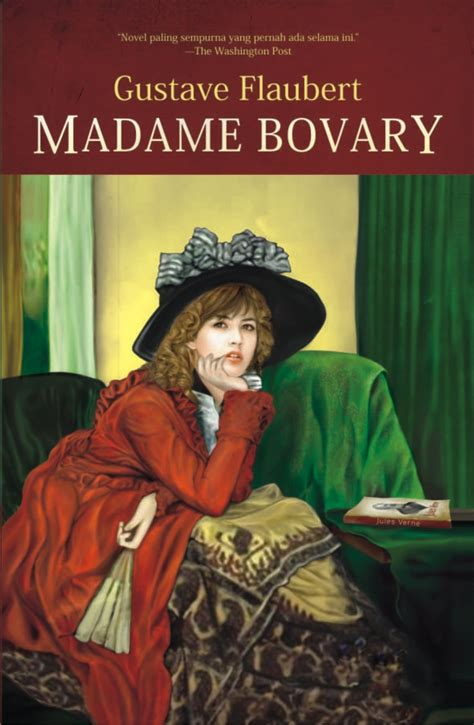 madame bovary books madame bovary is myself by gustave flaubert like success