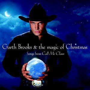 garth brooks garth brooks the magic of christmas