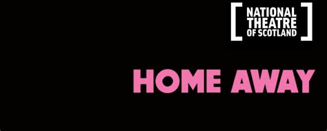 nts home away 2016 scottish drama network