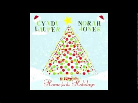 cyndi lauper feat norah jones home for the holidays
