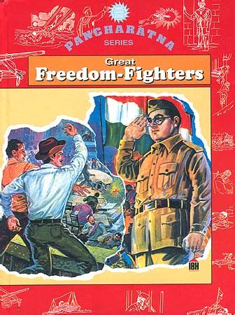the freedom fighter books great freedom fighters
