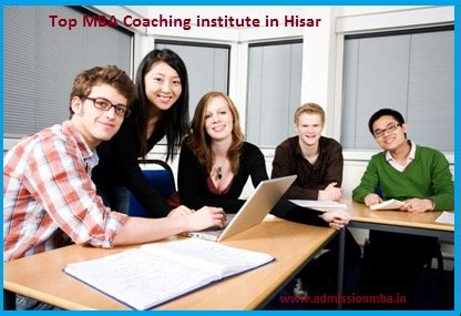 Mba Admission Coaching Nyc by Top Mba Coaching Institute In Top Mba Coaching Centre In Hisar