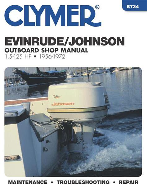 johnson buitenboordmotor handleiding evinrude johnson outboard marine engine 1956 1972
