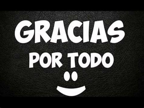 imagenes gracias x todo adios 2015 gracias por todo youtube