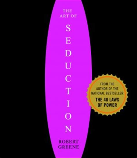 the art of seduction book review the art of seduction by robert greene