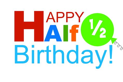 Free Half Birthday Printable
