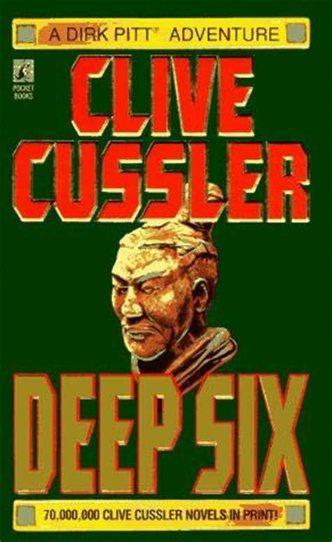 deep six dirk pitt deep six dirk pitt book 7 by clive cussler