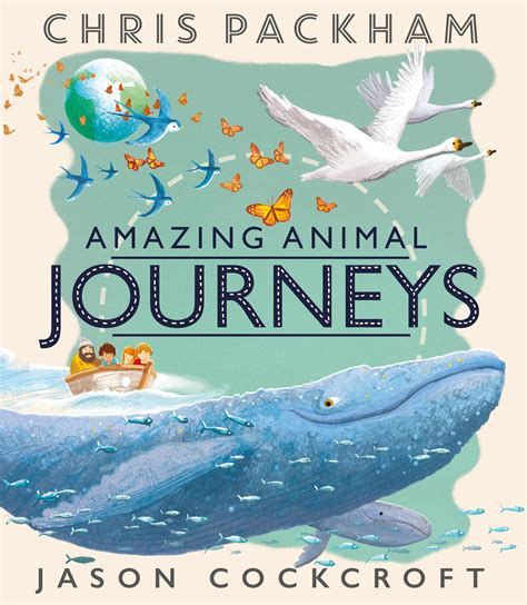 amazing animal journeys 1405283386 amazing animal journeys by packham 9781405283380 brownsbfs
