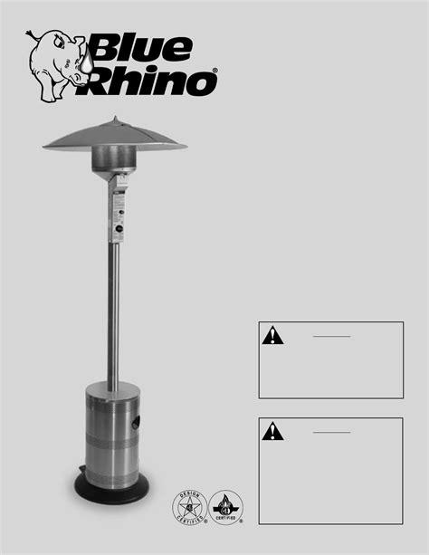 Blue Rhino Patio Heater Blue Rhino Endless Summer Patio Heater Manual Icamblog