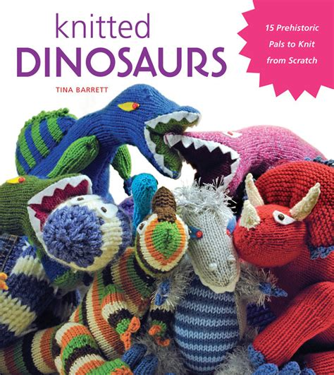 knitted dinosaur pattern free just crafty enough knitted dinosaurs book review