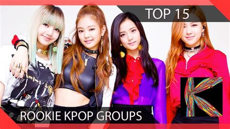 best rookie kpop groups best rookie kpop groups top 15 kpop rookie groups 2015