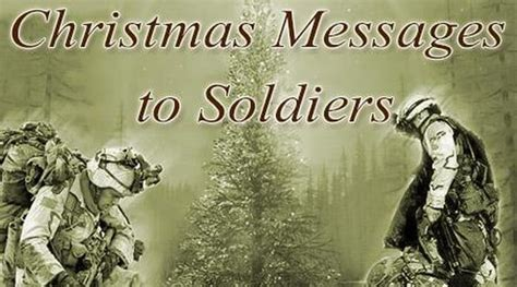 christmas messages  soldiers christmas wishes soldiers quotes