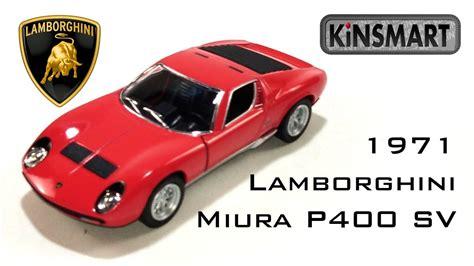 Diecast Kinsmartlamborghini Miura P400sv kinsmart 1971 lamborghini miura p400 sv diecast unboxing