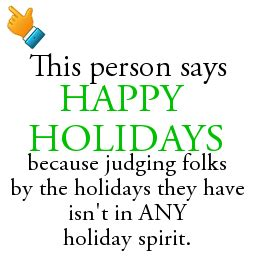 person  happy holidays  heres   shareable images ideatrash
