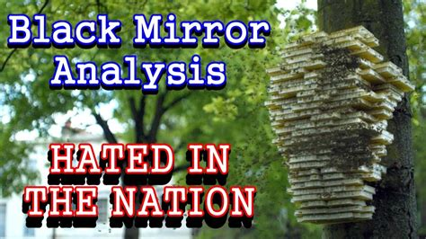 black mirror hated in the nation reddit black mirror analysis hated in the nation youtube