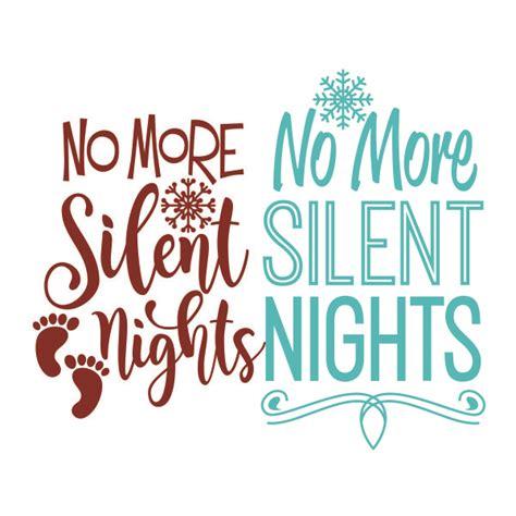 silent nights cuttable design