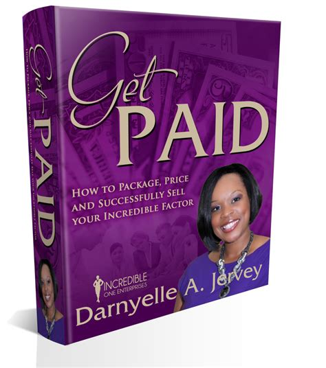 How To Get My Mba Paid For by Get Paid Darnyelle Jervey Mba