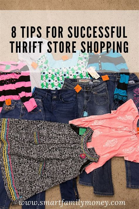 7 Tips For Thrift Shopping by 8 Tips For Successful Thrift Store Shopping Smart Family