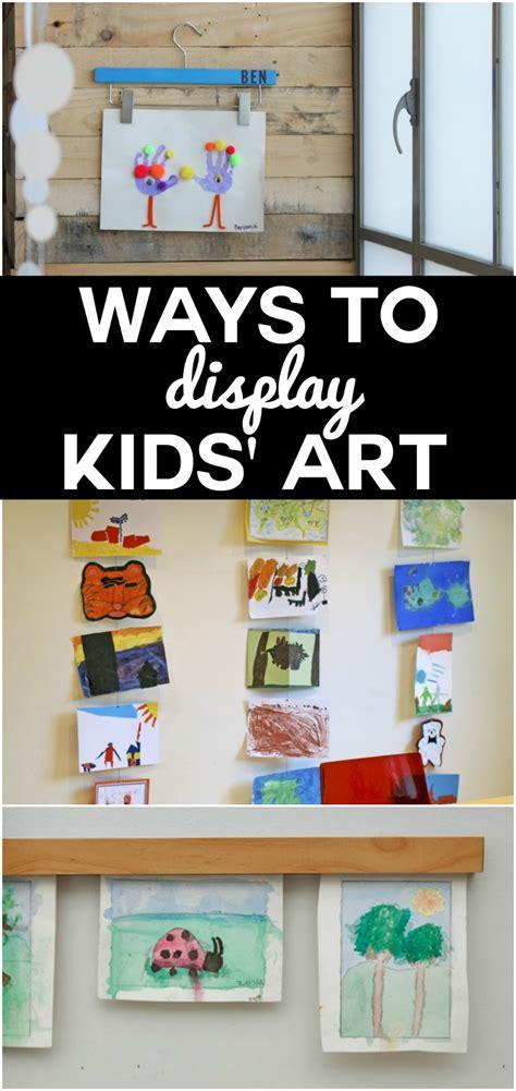 displaying kids artwork how to display kids artwork ways to display kids art reasons to skip the housework