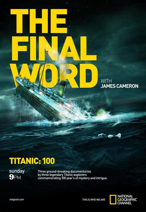 titanic film words titanic the final word with james cameron tv 2012