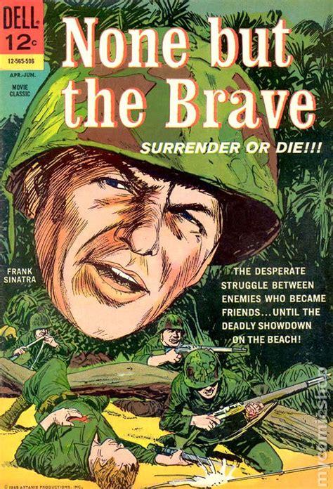 film with cartoon books none but the brave 1965 movie classics comic books
