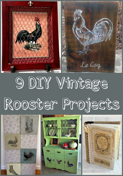vintage diy home decor 9 diy vintage rooster projects the graphics fairy