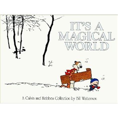 it s a magical world a calvin and hobbes collection calvin hobbes search engine results by