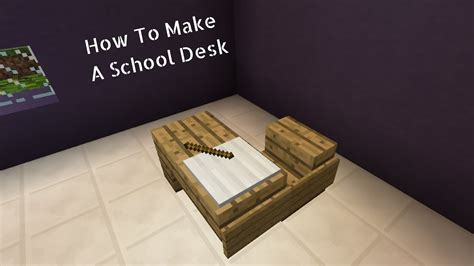 How Do You Make A Desk In Minecraft by Minecraft How To Make A School Desk