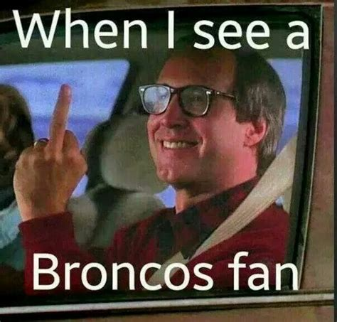 Funny Denver Broncos Memes - 147 best bronco raider hater images on pinterest