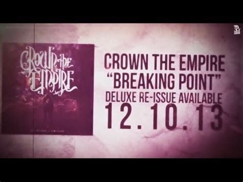 crown the empire breaking point crown the empire breaking point youtube
