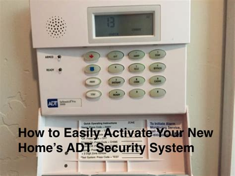 how to easily activate your new home s adt security system