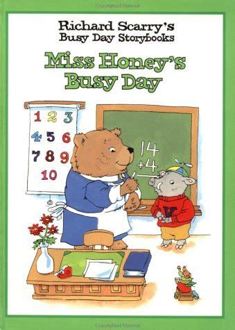 honey hang in there for busy books miss honey s busy day by richard scarry reviews