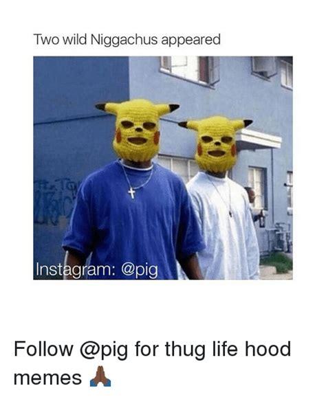 Memes Hood - 25 best memes about thug life hood girl memes and