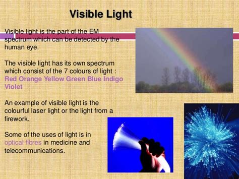 Exles Of Visible Light by Electromagnetic Spectrum Its Uses