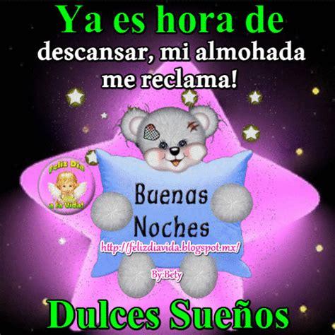 imagenes de buenas noches y dulces sueños feliz d 205 a a la vida buenas noches dulces sue 241 os