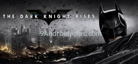 the dark knight rises mod game for android the dark knight rises v1 1 5f mod apk